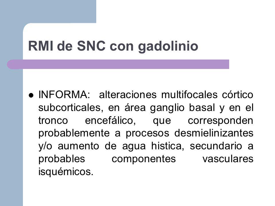 RMI de SNC con gadolinio