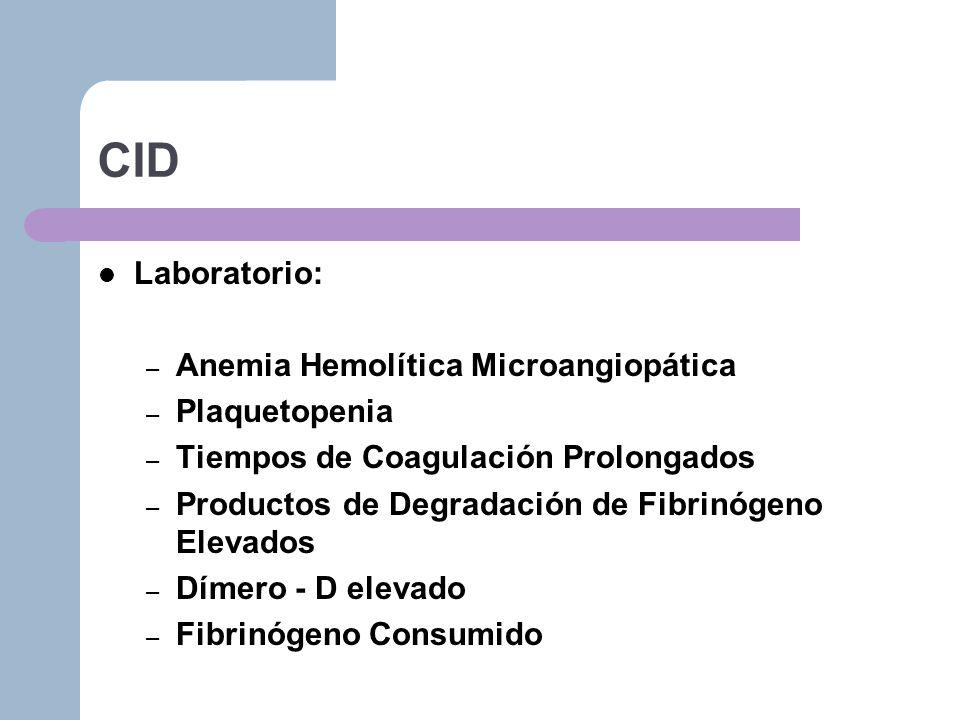 CID Laboratorio: Anemia Hemolítica Microangiopática Plaquetopenia