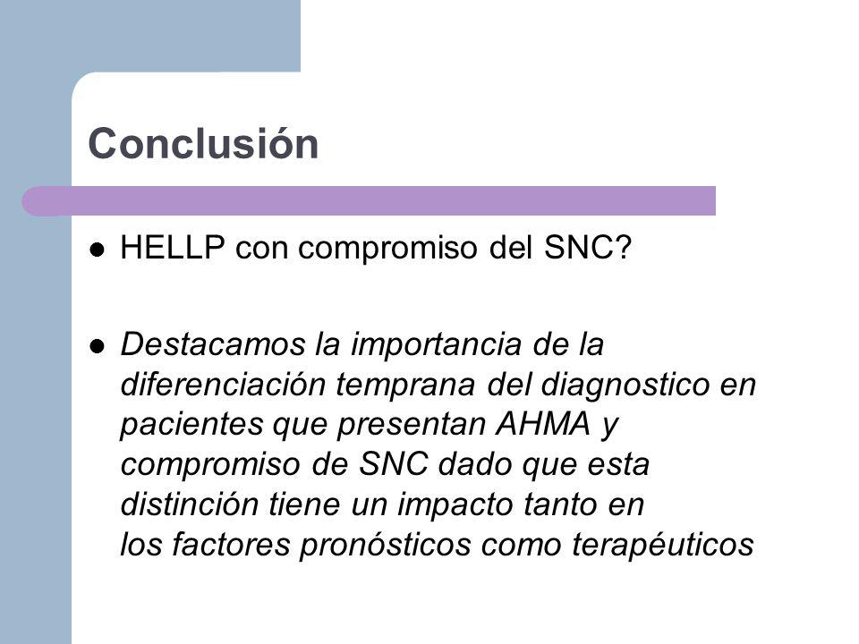 Conclusión HELLP con compromiso del SNC