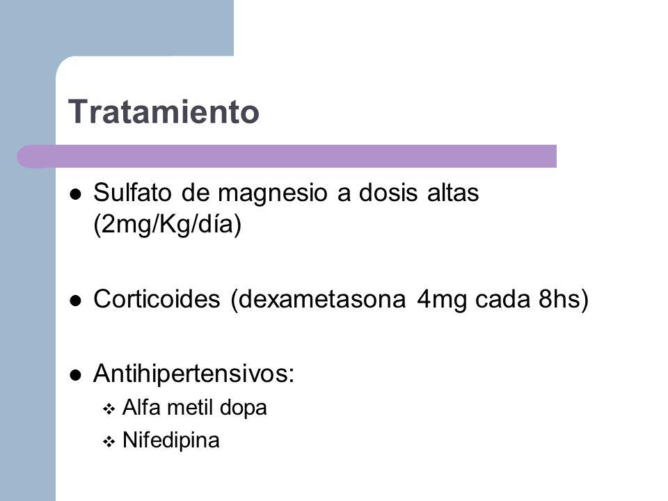 Tratamiento Sulfato de magnesio a dosis altas (2mg/Kg/día)