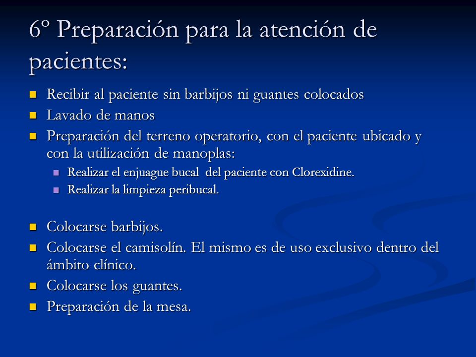 6º Preparación para la atención de pacientes: