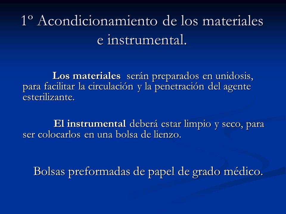 1º Acondicionamiento de los materiales e instrumental.