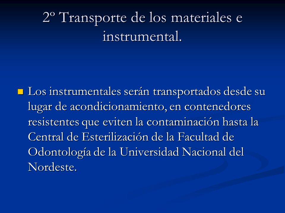 2º Transporte de los materiales e instrumental.