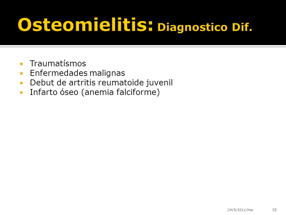 Osteomielitis: Diagnostico Dif.