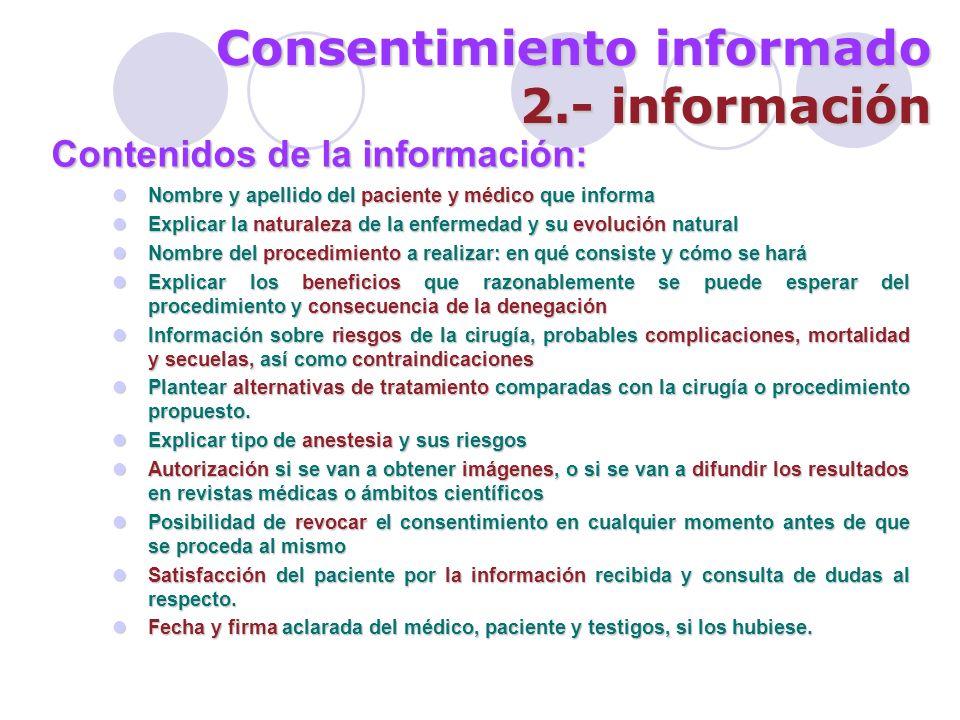 Consentimiento informado 2.- información
