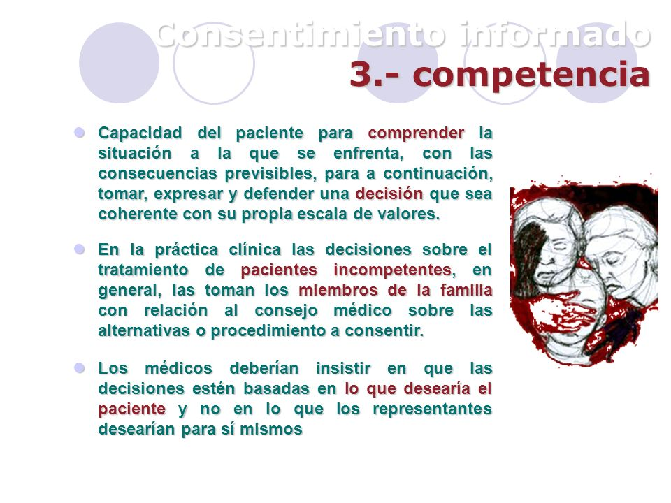 Consentimiento informado 3.- competencia