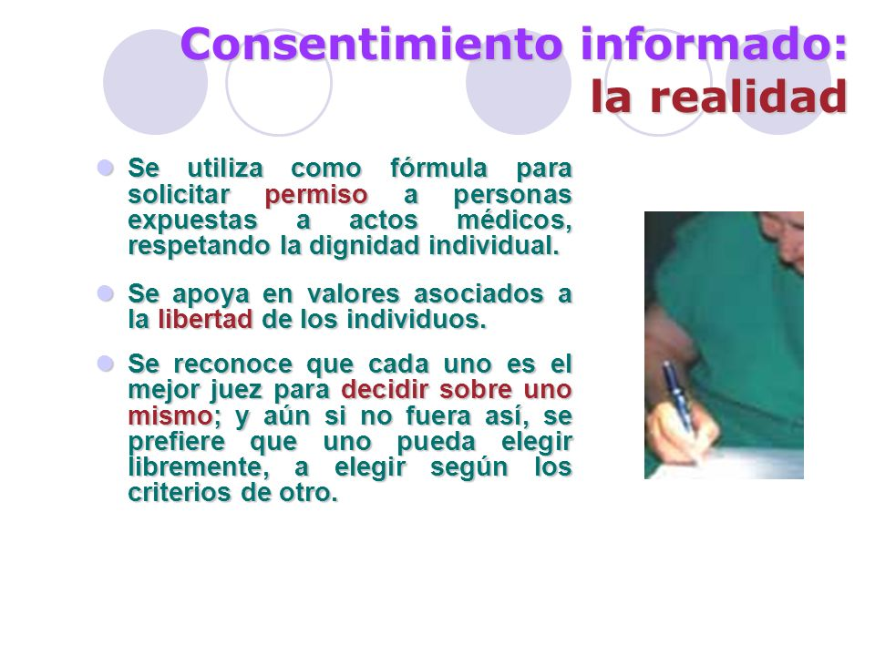 Consentimiento informado: la realidad