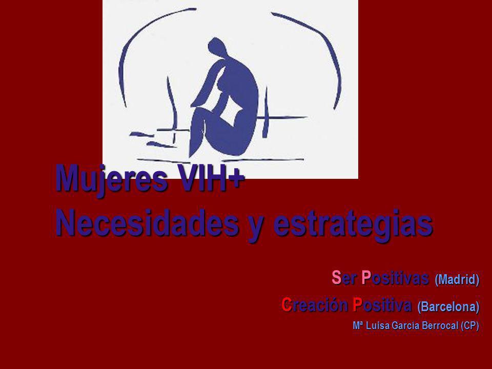 Mujeres VIH+ Necesidades y estrategias