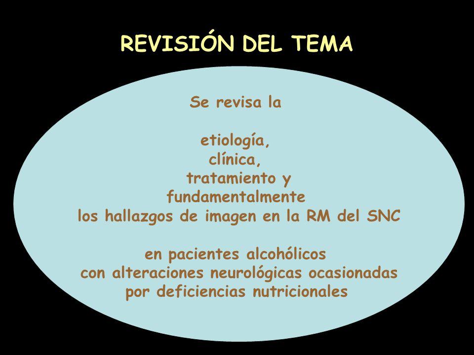 REVISIÓN DEL TEMA Se revisa la etiología, clínica, tratamiento y