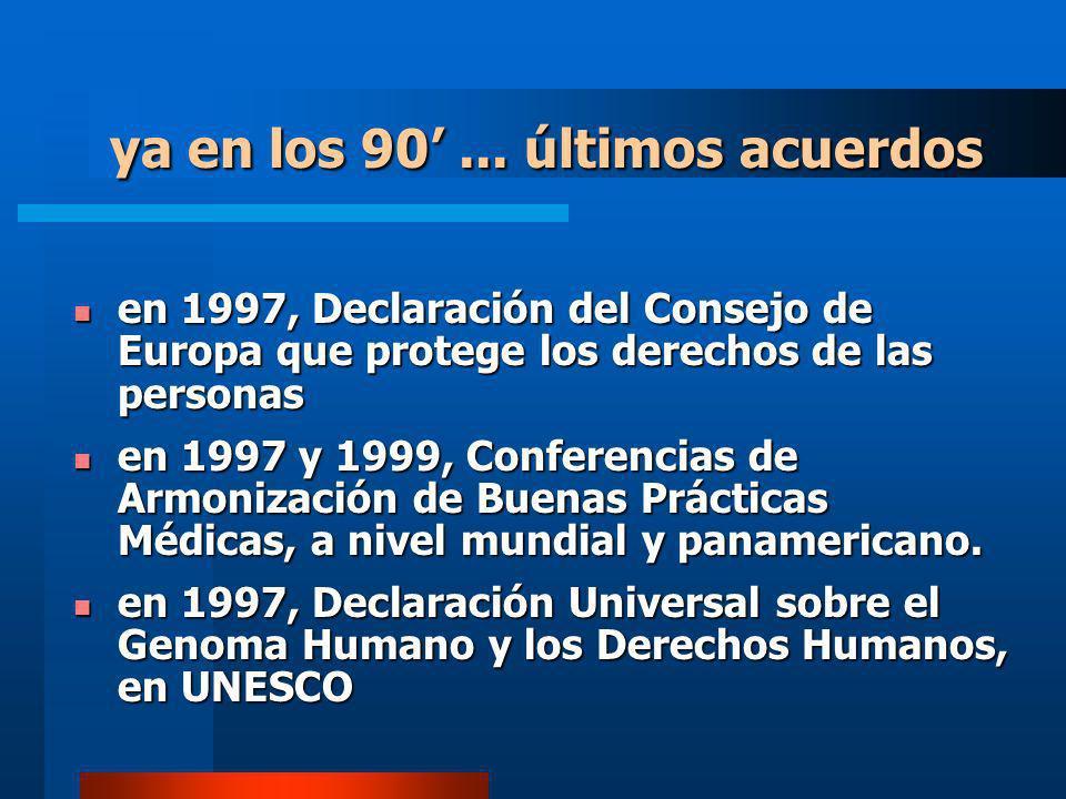 ya en los 90' ... últimos acuerdos