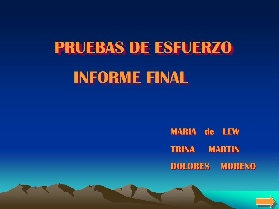 PRUEBAS DE ESFUERZO INFORME FINAL MARIA de LEW TRINA MARTIN