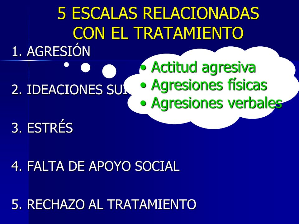 5 ESCALAS RELACIONADAS CON EL TRATAMIENTO