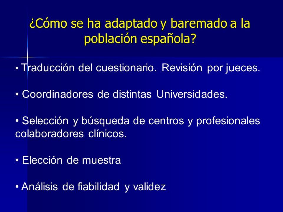 ¿Cómo se ha adaptado y baremado a la población española