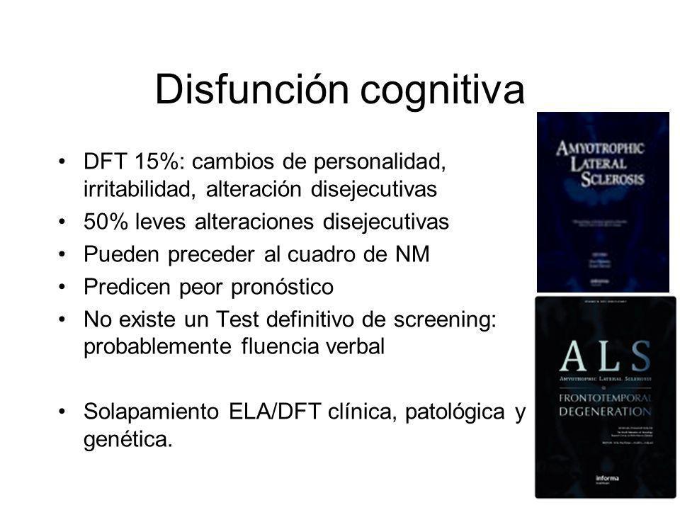 Disfunción cognitiva DFT 15%: cambios de personalidad, irritabilidad, alteración disejecutivas. 50% leves alteraciones disejecutivas.