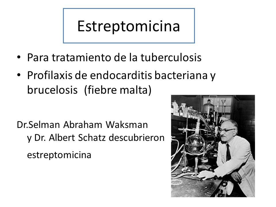 Estreptomicina Para tratamiento de la tuberculosis