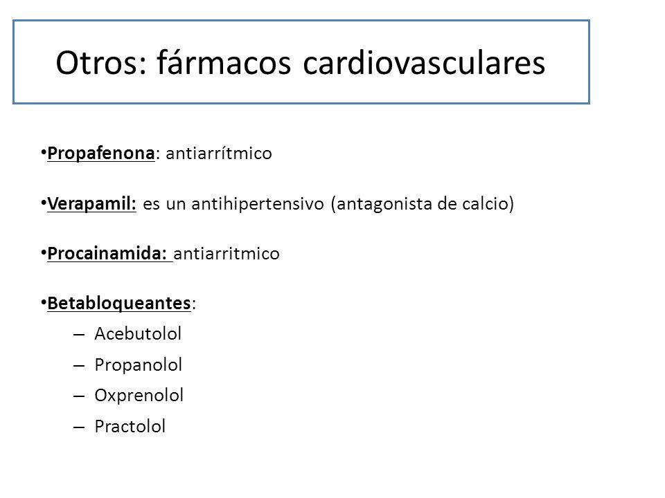 Otros: fármacos cardiovasculares