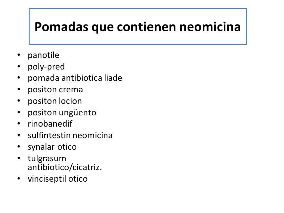 Pomadas que contienen neomicina