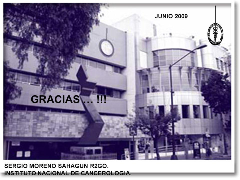 GRACIAS … !!! JUNIO 2009 SERGIO MORENO SAHAGUN R2GO.