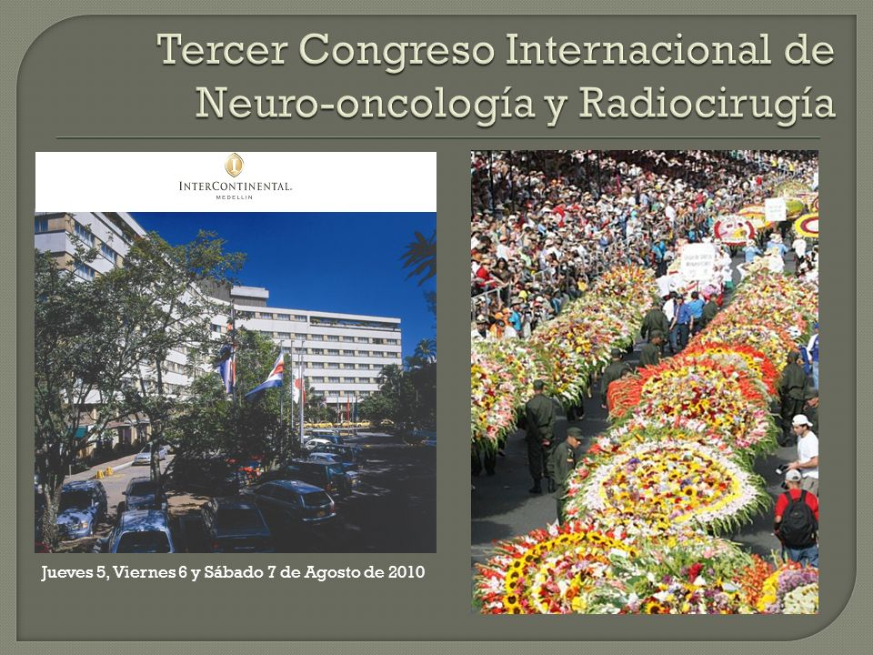 Tercer Congreso Internacional de Neuro-oncología y Radiocirugía
