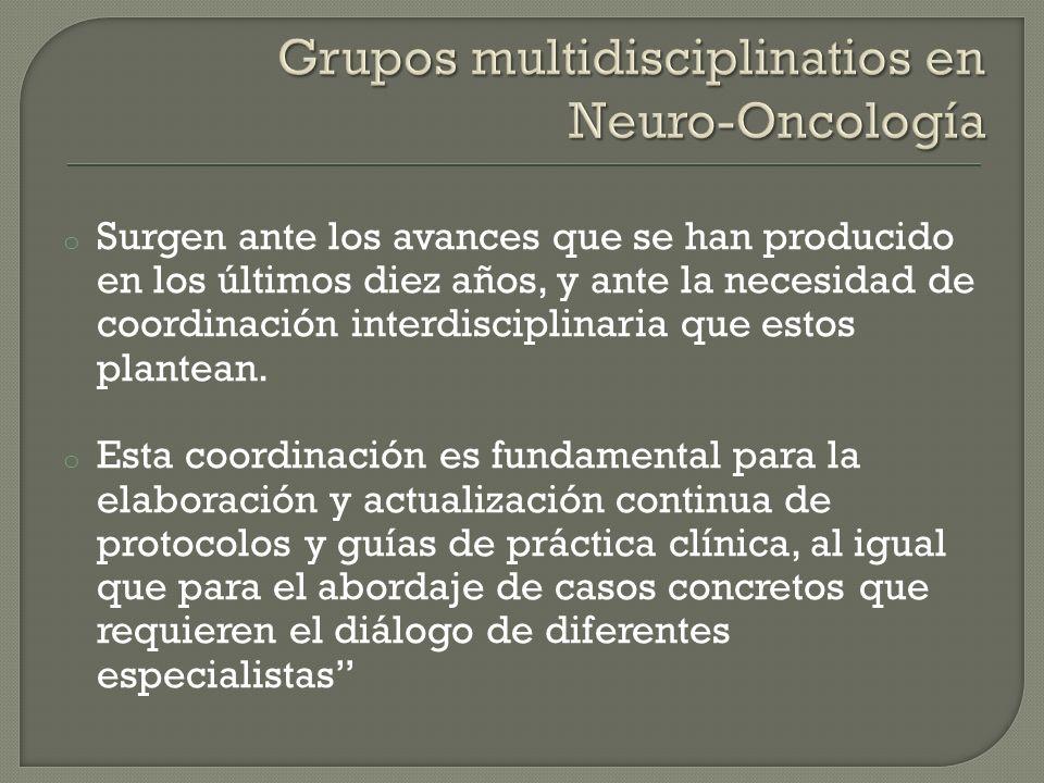 Grupos multidisciplinatios en Neuro-Oncología