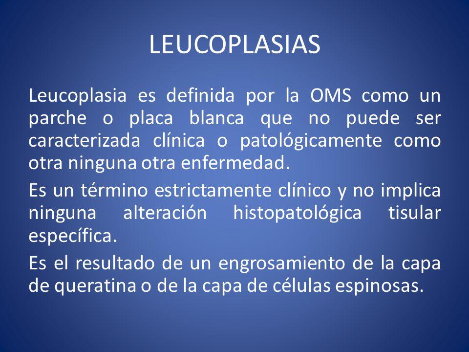 LEUCOPLASIAS