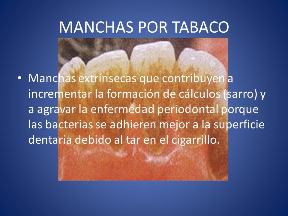 MANCHAS POR TABACO