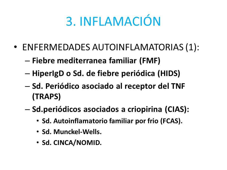 3. INFLAMACIÓN ENFERMEDADES AUTOINFLAMATORIAS (1):