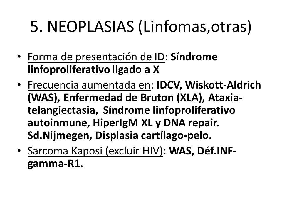 5. NEOPLASIAS (Linfomas,otras)