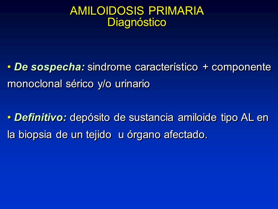 AMILOIDOSIS PRIMARIA Diagnóstico