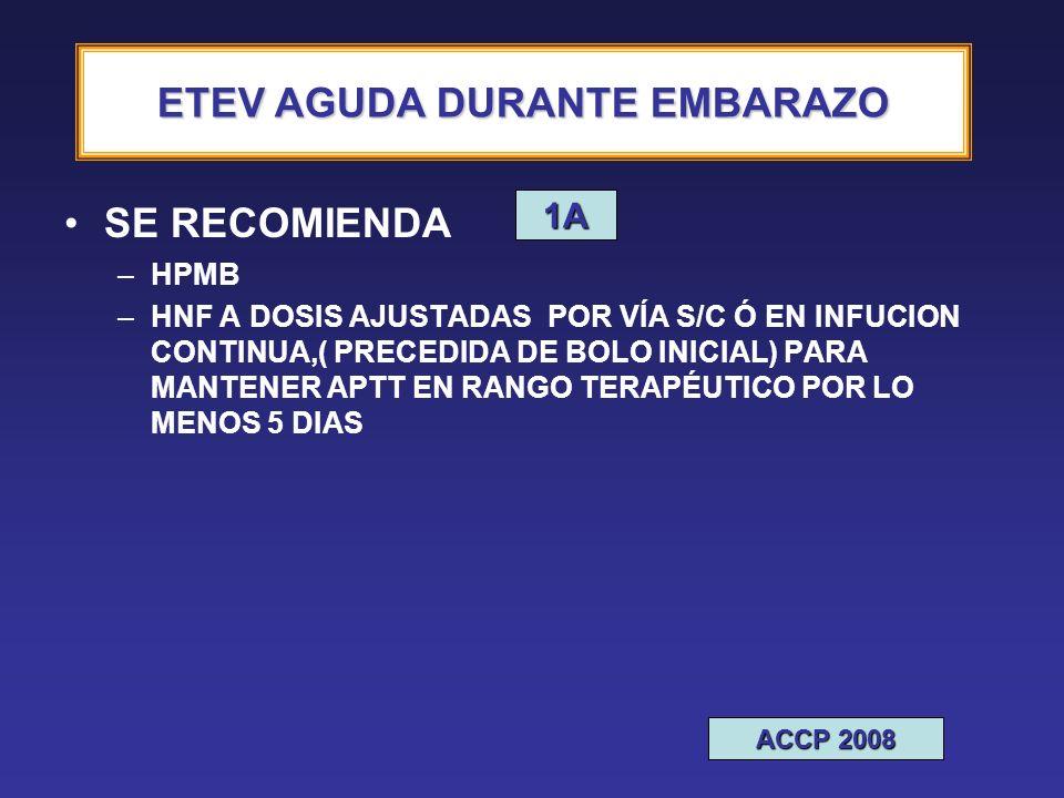 ETEV AGUDA DURANTE EMBARAZO
