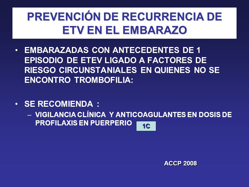 PREVENCIÓN DE RECURRENCIA DE ETV EN EL EMBARAZO