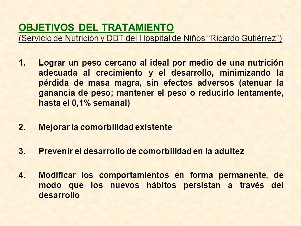 OBJETIVOS DEL TRATAMIENTO (Servicio de Nutrición y DBT del Hospital de Niños Ricardo Gutiérrez )