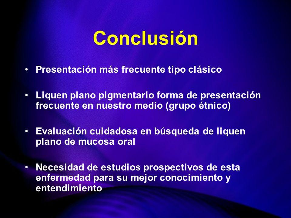 Conclusión Presentación más frecuente tipo clásico