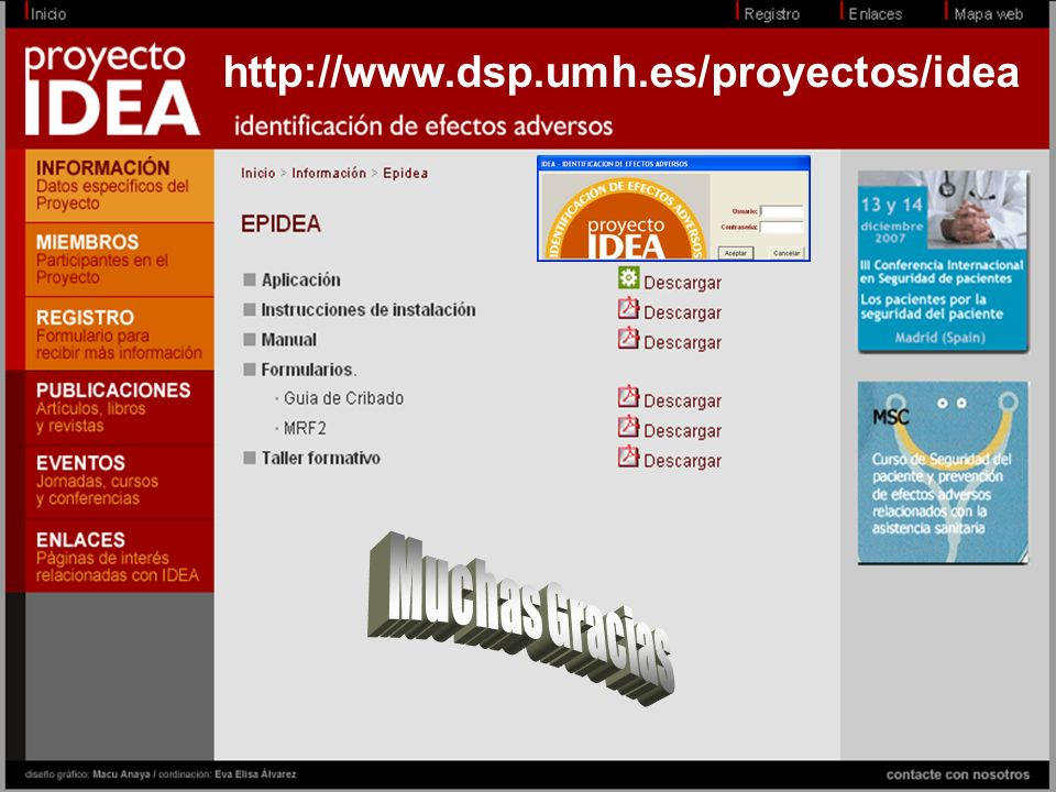 http://www.dsp.umh.es/proyectos/idea Muchas Gracias