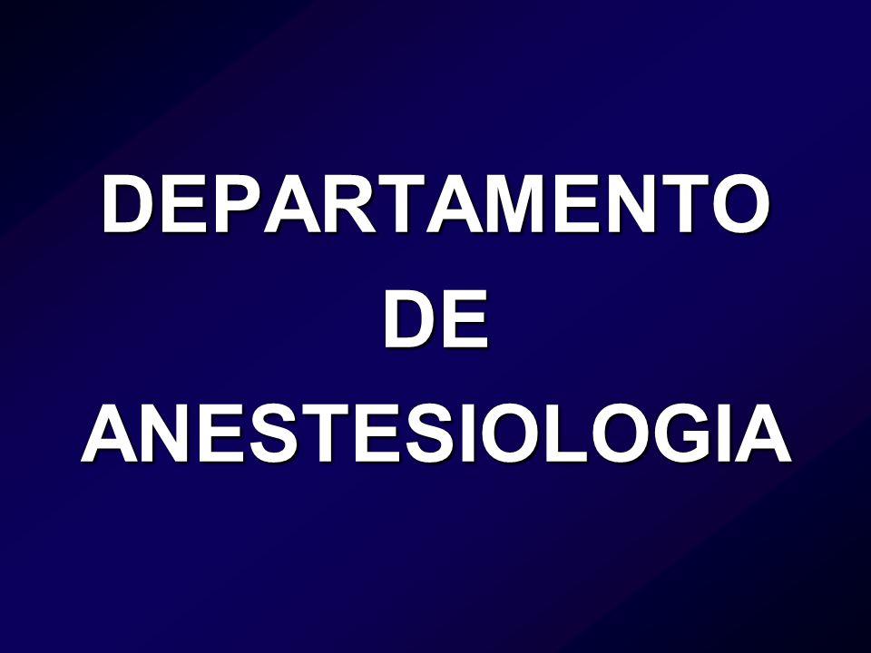 DEPARTAMENTO DE ANESTESIOLOGIA
