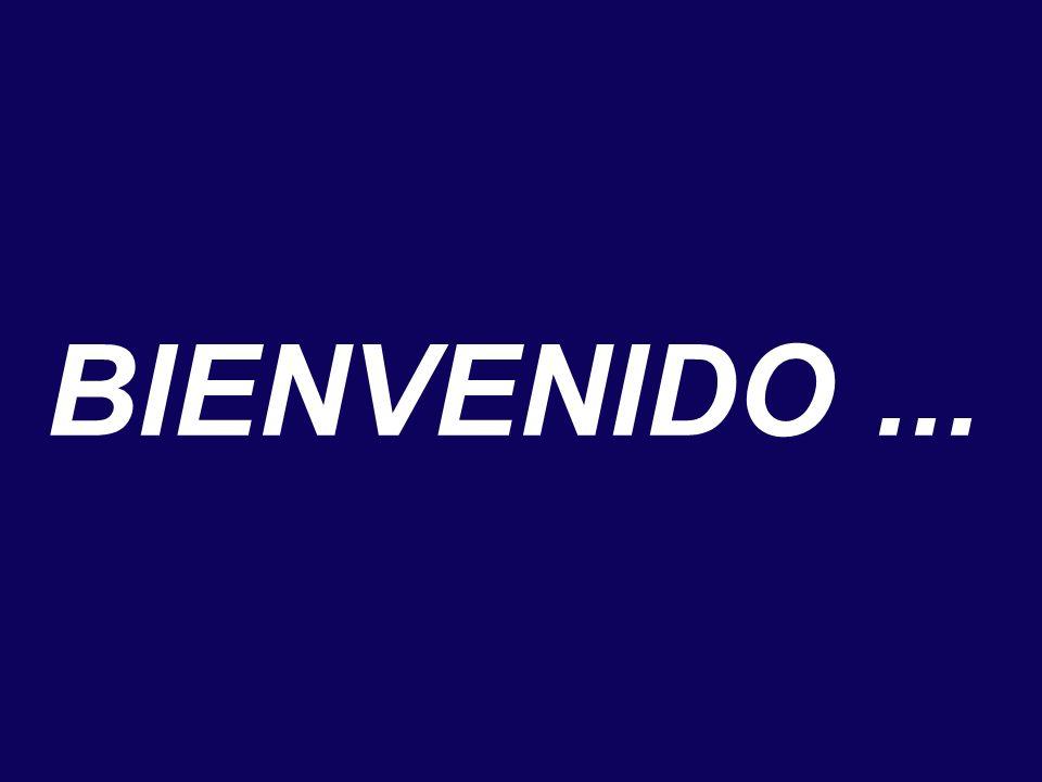 BIENVENIDO ...