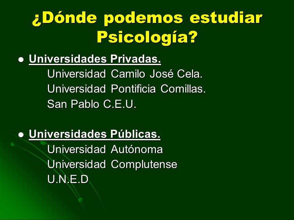 ¿Dónde podemos estudiar Psicología
