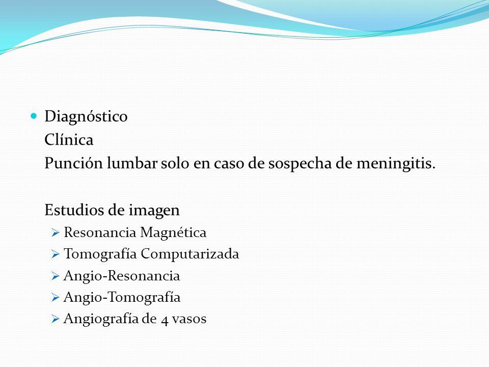 Punción lumbar solo en caso de sospecha de meningitis.