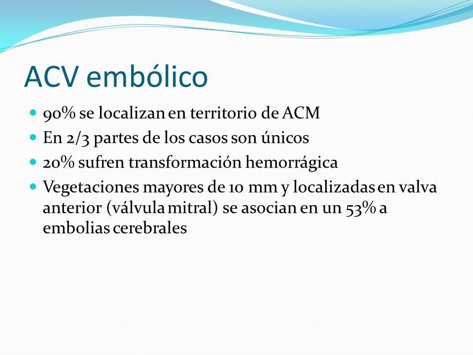 ACV embólico 90% se localizan en territorio de ACM