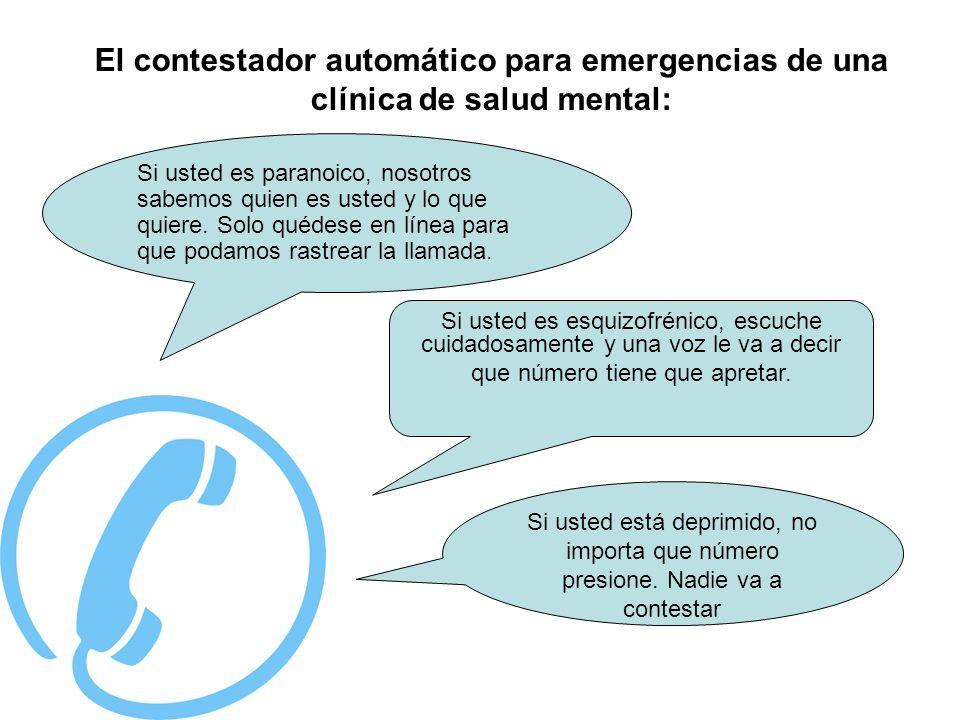 El contestador automático para emergencias de una clínica de salud mental: