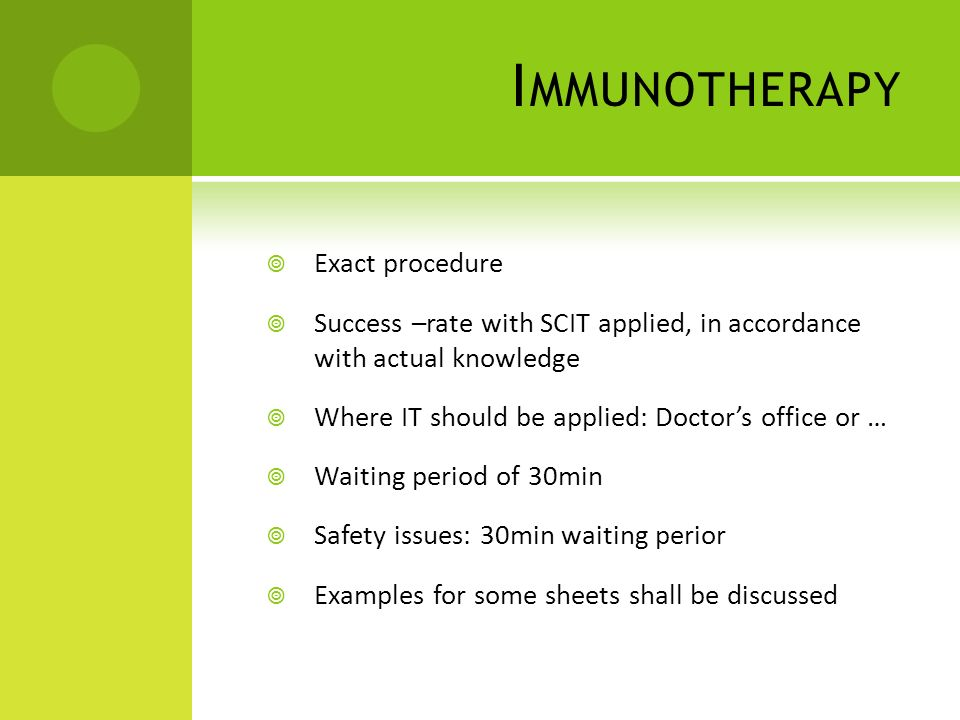 Immunotherapy Exact procedure