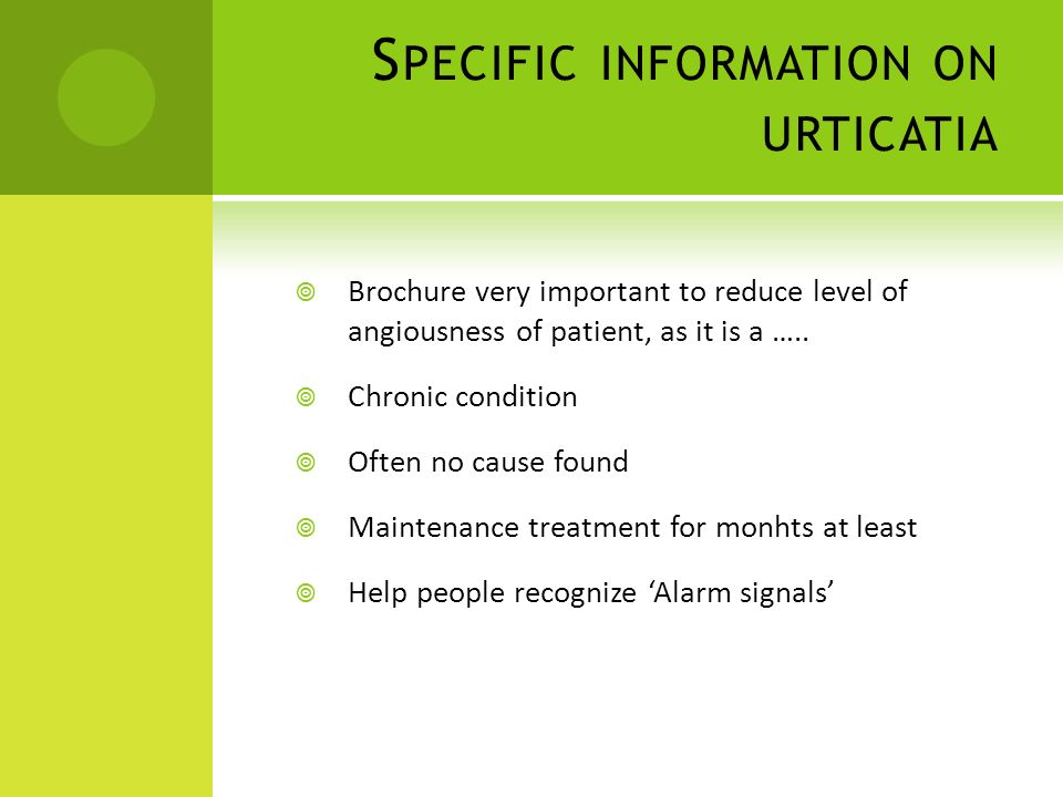 Specific information on urticatia