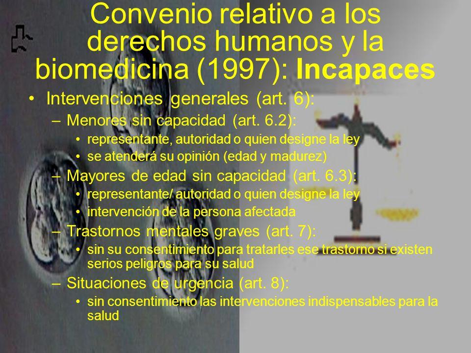 Convenio relativo a los derechos humanos y la biomedicina (1997): Incapaces