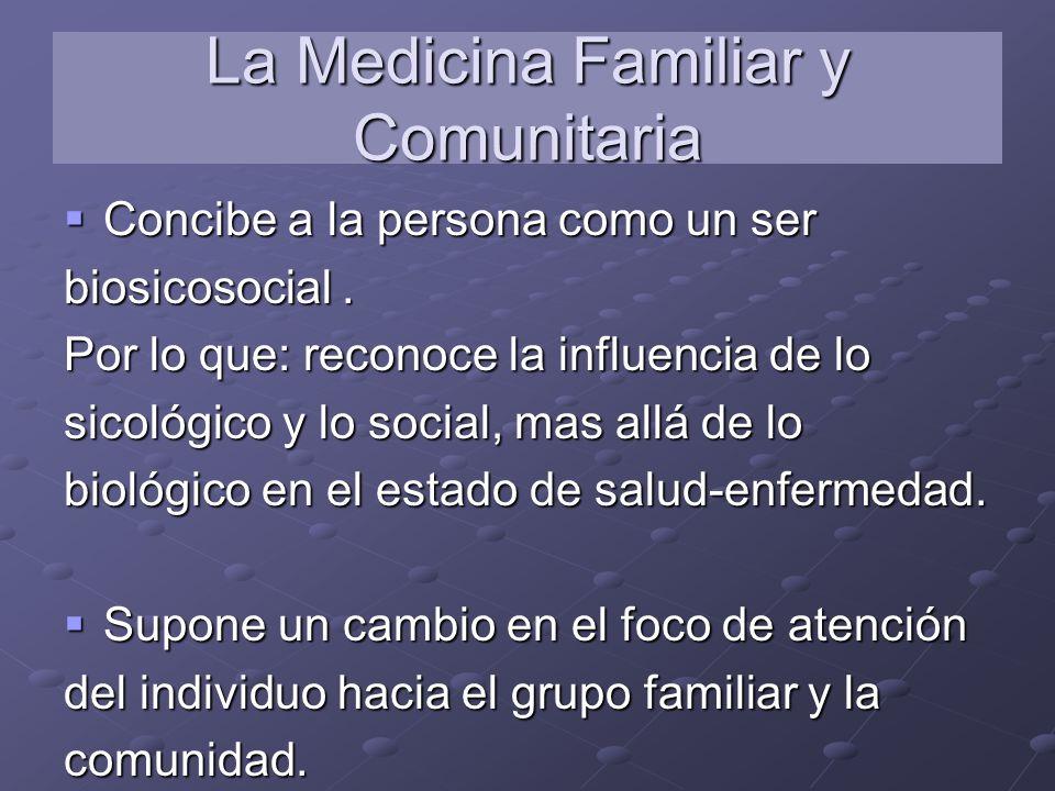 La Medicina Familiar y Comunitaria