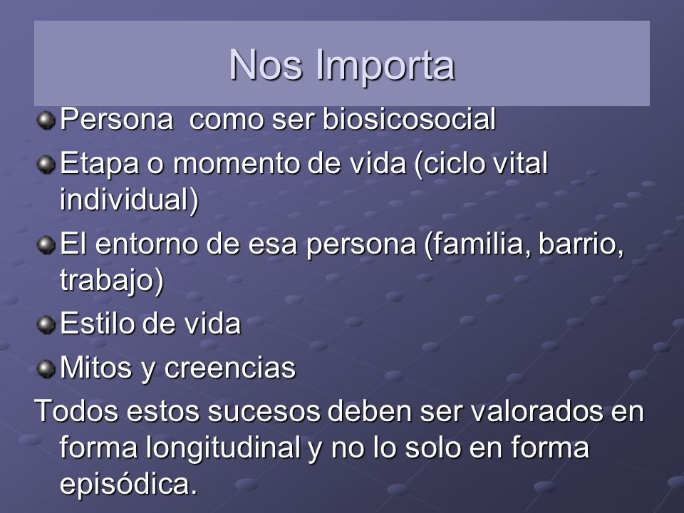 Nos Importa Persona como ser biosicosocial