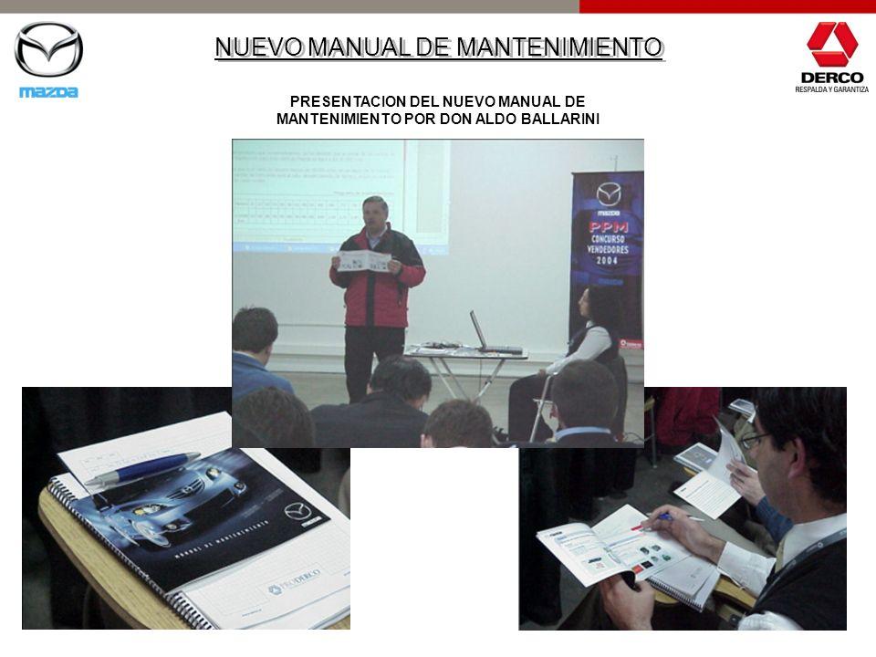 PRESENTACION DEL NUEVO MANUAL DE MANTENIMIENTO POR DON ALDO BALLARINI
