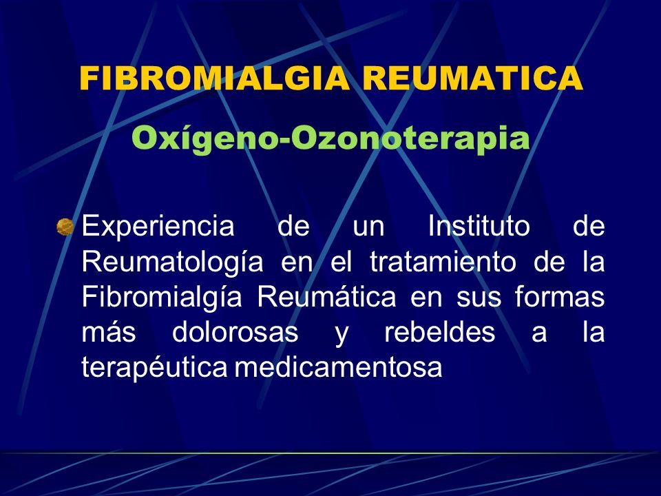 FIBROMIALGIA REUMATICA Oxígeno-Ozonoterapia