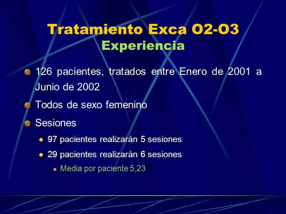 Tratamiento Exca O2-O3 Experiencia