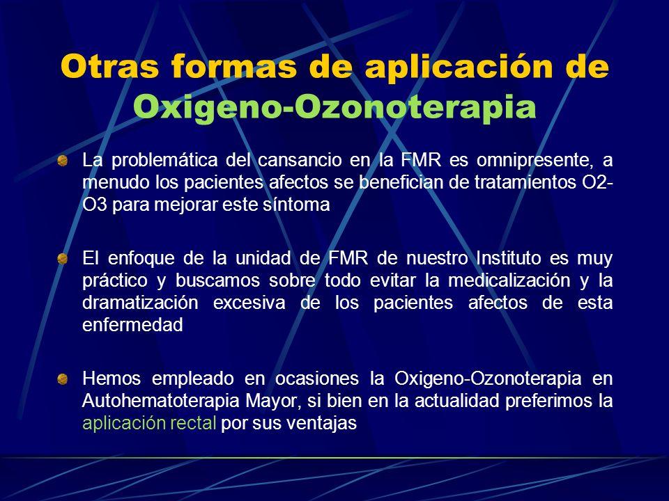 Otras formas de aplicación de Oxigeno-Ozonoterapia