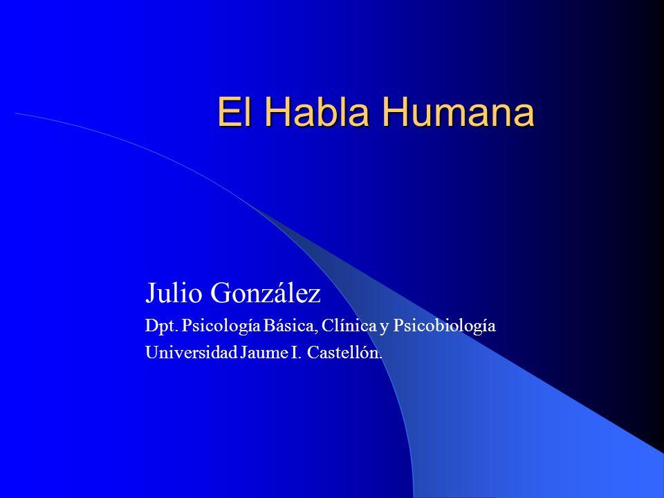 El Habla Humana Julio González